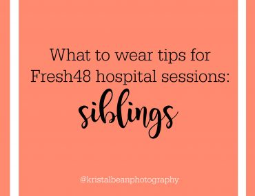 What to wear tips for Fresh48 photos - for siblings